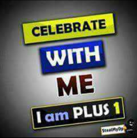 Celebrate_with_me_am_plus_one.JPG