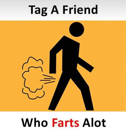 Tag_a_friend_who_farts_a_lot.JPG