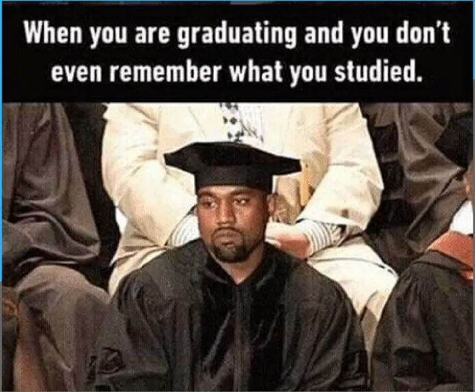 When_you_forgot_what_you_studied_on_your_graduation.jpg