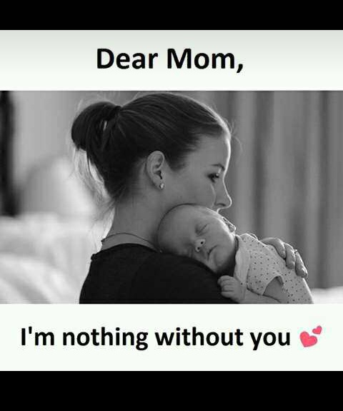 Dear_mom_am_nothing_without_you.JPG