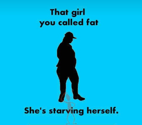That_girl_you_called_fat.JPG